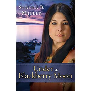 Under a Blackberry Moon: A Novel