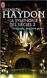 La symphonie des siècles, Tome 1 : Rhapsody : Deuxième partie