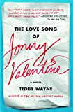 The Love Song of Jonny Valentine: A Novel