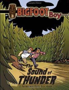 The Sound of Thunder (Bigfoot Boy) by J Torres| wearewordnerds.com