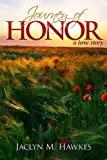 Journey of Honor A love story