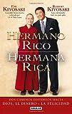 Hermano rico, hermana rica (Spanish Edition)