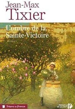 L'ombre De La Sainte Victoire