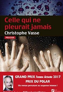 Livres Couvertures de Celle qui ne pleurait jamais. Prix du Polar 2017