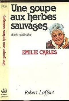 Livres Couvertures de Une Soupe Aux Herbes Sauvages   Edition Définitive