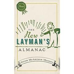 The New Laymans Almanac (2008, McClelland and Stewart)