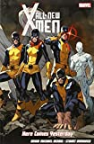 All-New X-Men: Here Comes Yesterday (All New X Men)