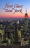 First Class to New York (First Class Novels)