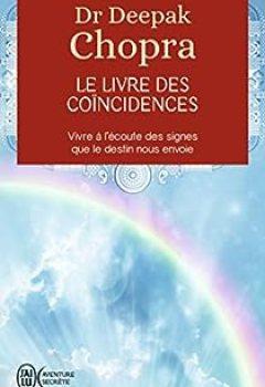 Livres Couvertures de Le Livre Des Coïncidences   Vivre à L'écoute Des Signes Que Le Destin Nous Envoie