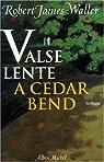 Valse lente à Cedar Bend