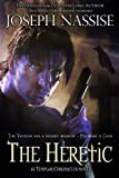 The Heretic (A Templar Chronicles Urban Fantasy Adventure)