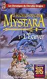 Le Seigneur-Dragon Mystara, tome 1 : L'écuyer
