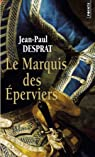 Le Marquis des Eperviers (Points)