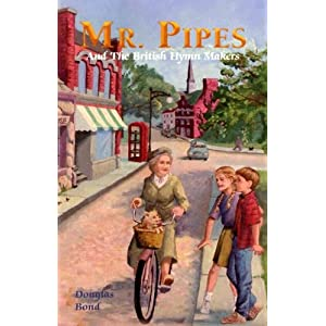 Mr Pipes And The British Hymn Makers