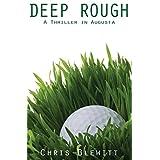 Deep Rough: A Thriller in Augusta