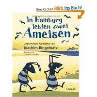 In Hamburg lebten zwei Ameisen und weitere Gedichte von Joachim Ringelnatz / Illustriert von Christine Sormann