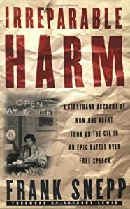 "Cover of ""Irreparable Harm: A Firsthand A..."