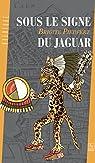 Sous le signe du jaguar