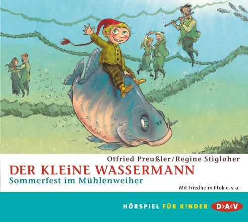 Otfried Preußler - Der kleine Wassermann - Sommerfest im Mühlenweiher (DAV)