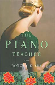 "Cover of ""The Piano Teacher: A Novel"""