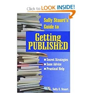 Sally Stuart's Guide to Getting Published (Reference/Literary)
