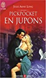 Pickpocket en jupons par Julie Anne Long