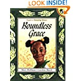 Boundless Grace, by Mary Hoffman, illustrated by Caroline Binch