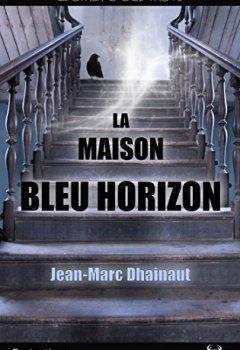 Livres Couvertures de La maison bleu horizon