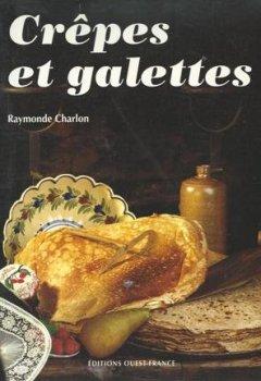 Telecharger CREPES ET GALETTES de Raymonde Charlon