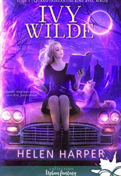 Livres Couvertures de Quand fainéantise rime avec magie: Ivy Wilde, T1