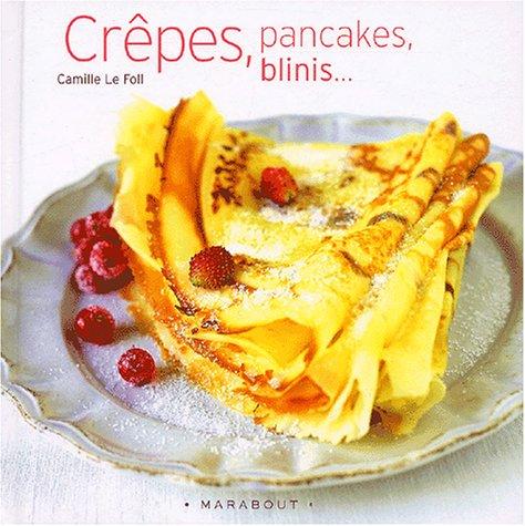 Telecharger Crêpes, pancakes, blinis.... de Camille Le Foll