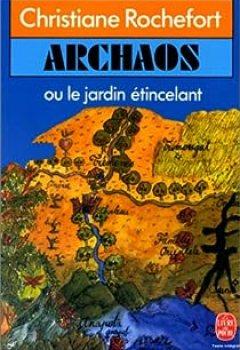 Livres Couvertures de Archaos Ou Le Jardin étincelant