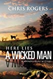 Here Lies a Wicked Man: A Booker Krane Mystery (The Booker Krane Series Book 1)