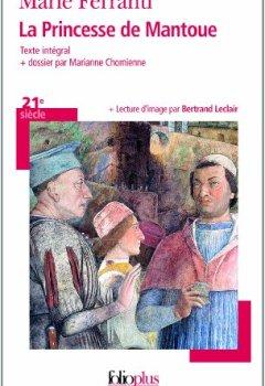 Livres Couvertures de La Princesse de Mantoue - Grand Prix du Roman de l'Académie Française 2002