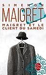 Maigret et le client du samedi