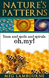Nature's Patterns - Nature Photo Essay (Nature Book for Children and Adults)