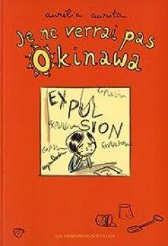 Livres Couvertures de Je Ne Verrai Pas Okinawa