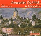 La Tulipe noire (livre audio) par Dumas/Alexandre