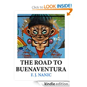 THE ROAD TO BUENAVENTURA