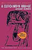 A Clockwork Orange (50th Anniversary Edition)
