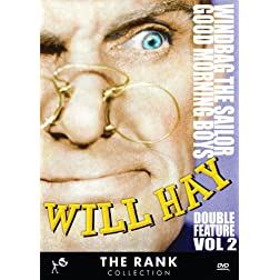 Will Hay Double Feature Vol 2: Windbag the Sailor & Good Morning Boys