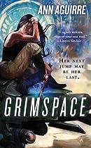 Grimspace (Sirantha Jax, Book 1)