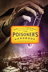 "Cover of ""The Poisoner's Handbook: Murder..."