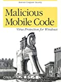 Malicious Mobile Code: Virus Protection for Windows