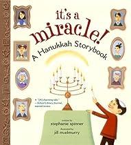 It's a Miracle!: A Hanukkah Storybook