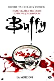 La Moisson: Buffy par Richie Tankersley Cusick