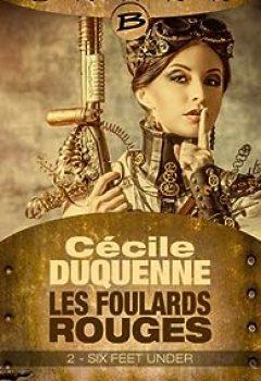 Télécharger Les Foulards Rouges   Saison 1, Tome 2 : Six Feet Under PDF En Ligne