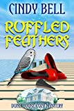 Ruffled Feathers (Dune House Cozy Mystery Book 7)