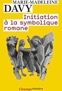 Livres Couvertures de Initiation à la symbolique romane