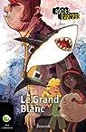 Le Grand Blanc: Récit-Express, des ebooks pour les 10-13 ans